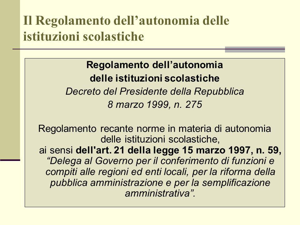 Il Regolamento dell'autonomia delle istituzioni scolastiche
