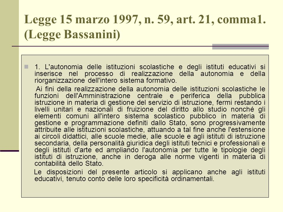 Legge 15 marzo 1997, n. 59, art. 21, comma1. (Legge Bassanini)