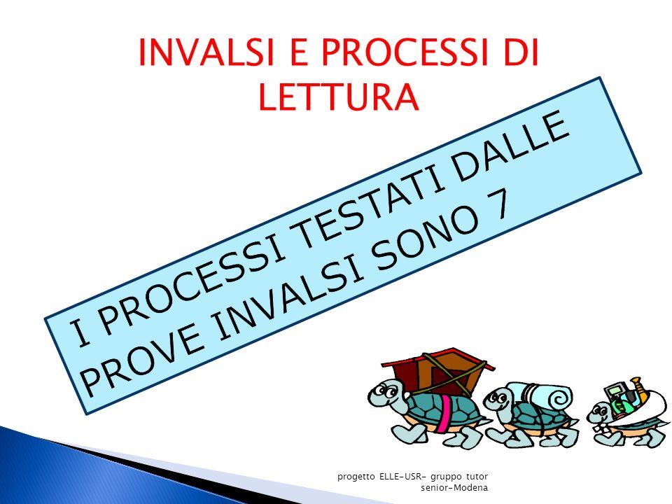 I PROCESSI TESTATI DALLE PROVE INVALSI SONO 7