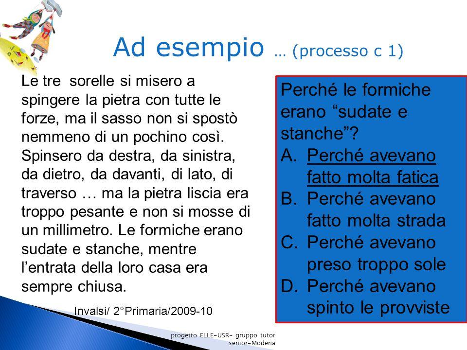 Ad esempio … (processo c 1)