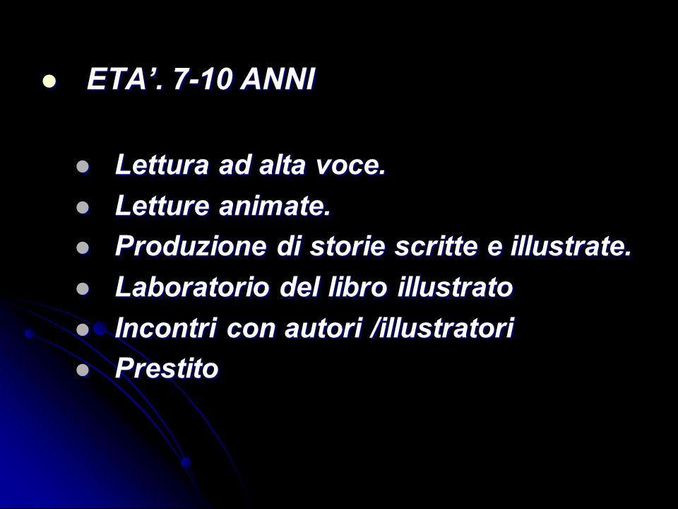 ETA'. 7-10 ANNI Lettura ad alta voce. Letture animate.