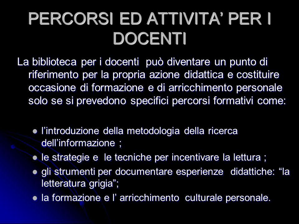 PERCORSI ED ATTIVITA' PER I DOCENTI