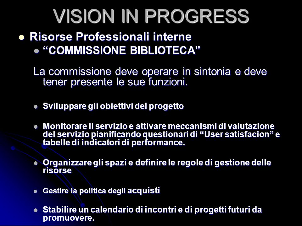 VISION IN PROGRESS Risorse Professionali interne