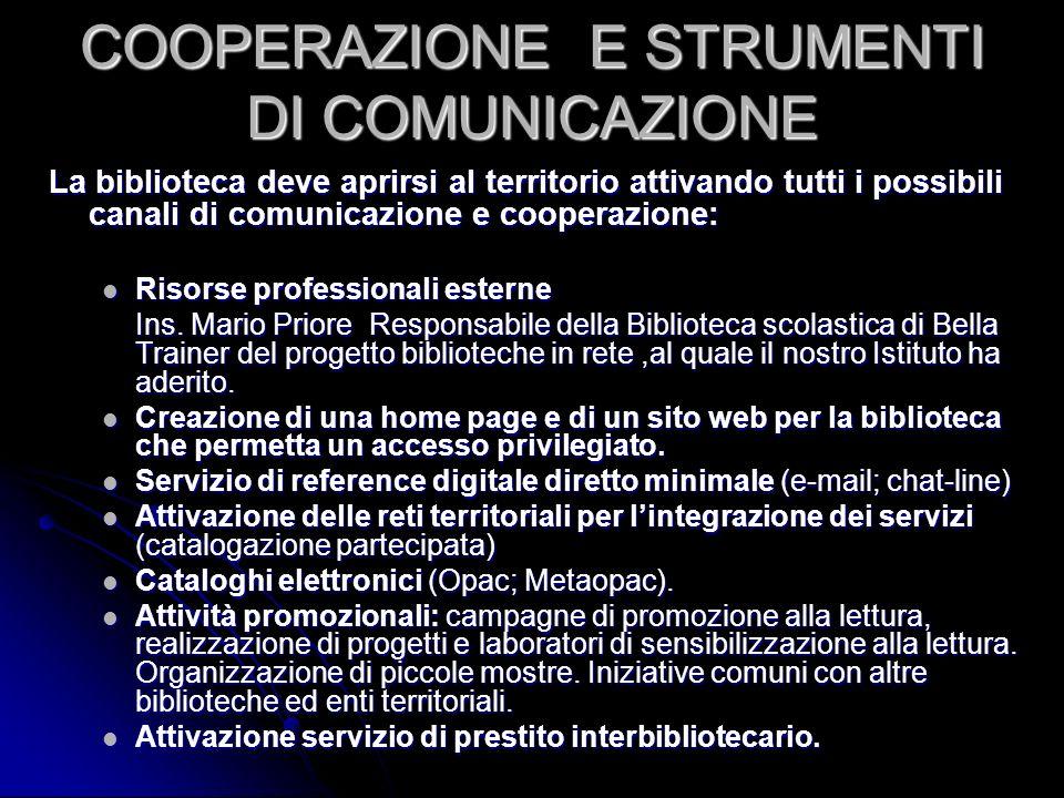 COOPERAZIONE E STRUMENTI DI COMUNICAZIONE