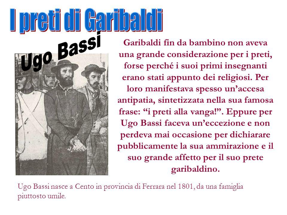 I preti di Garibaldi Ugo Bassi