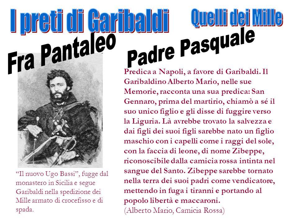 I preti di Garibaldi Quelli dei Mille Padre Pasquale Fra Pantaleo