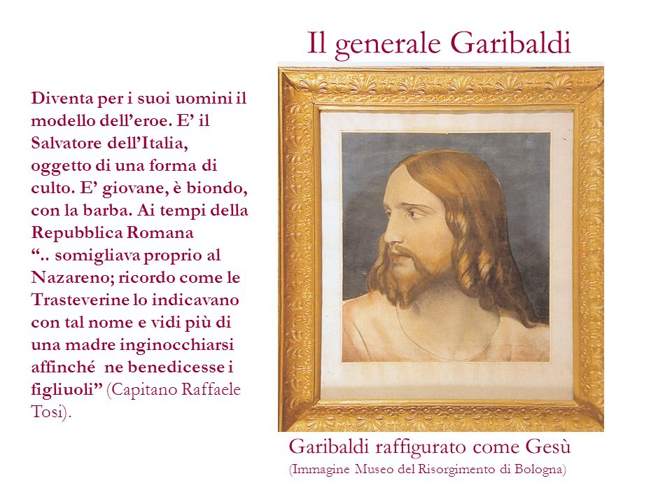 Il generale Garibaldi Garibaldi raffigurato come Gesù