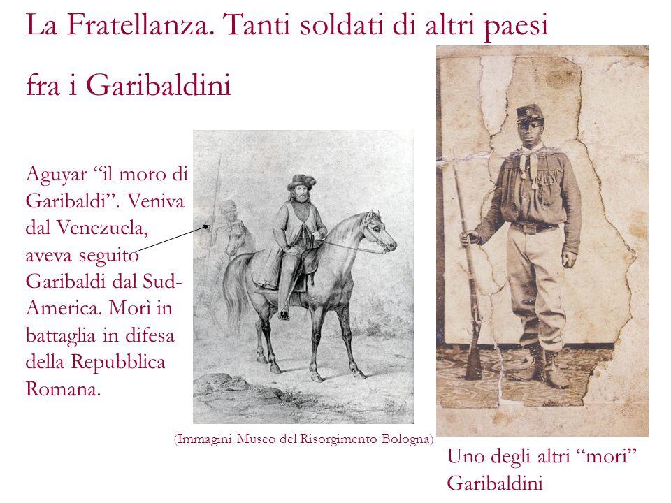 La Fratellanza. Tanti soldati di altri paesi fra i Garibaldini
