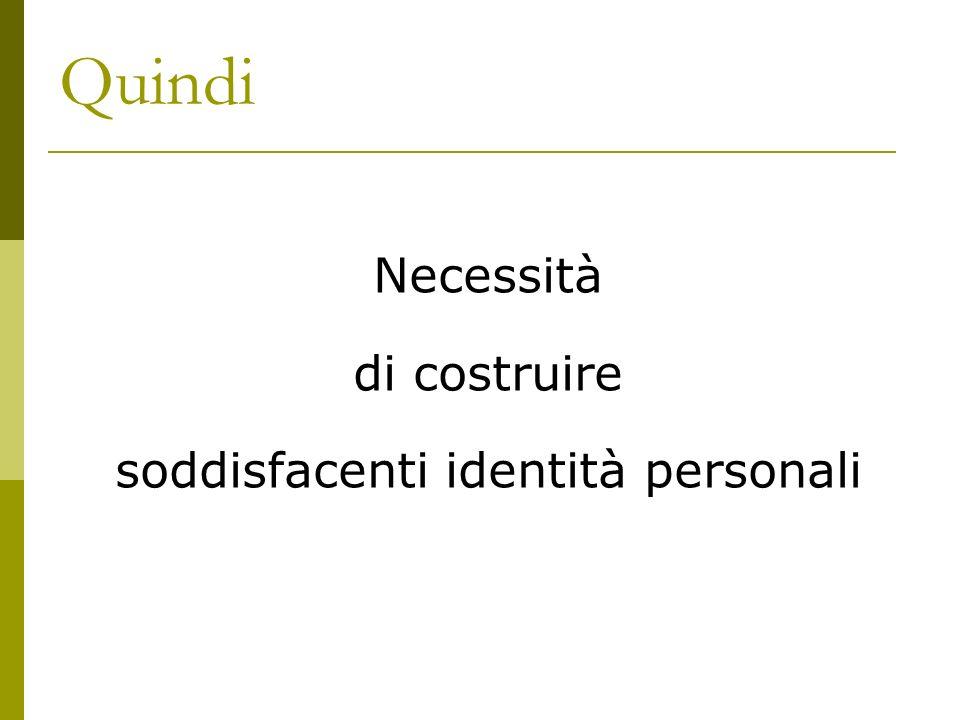 soddisfacenti identità personali