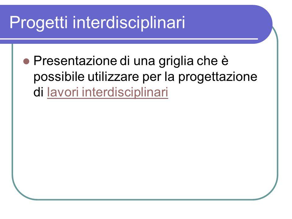 Progetti interdisciplinari