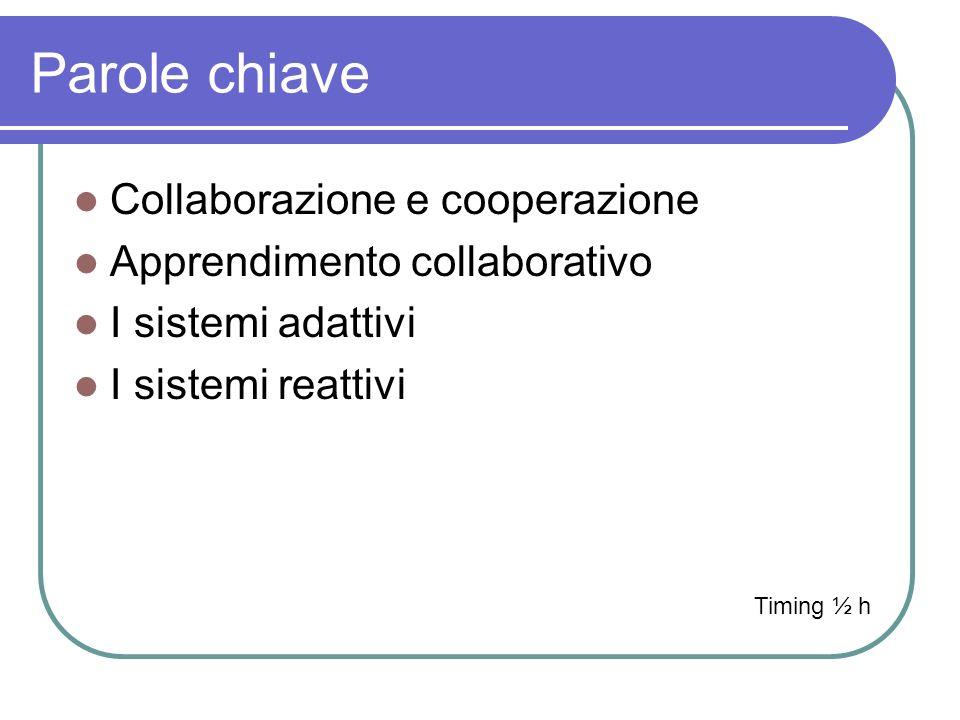 Parole chiave Collaborazione e cooperazione