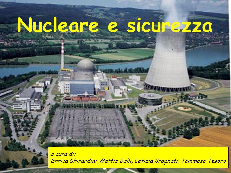Nucleare e sicurezza a cura di: