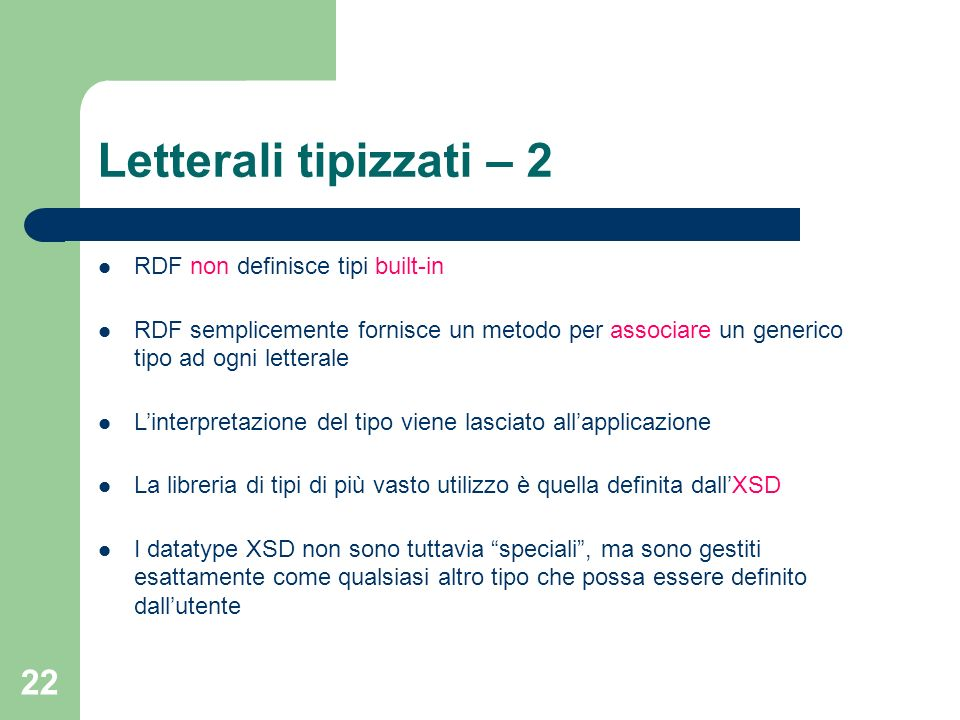 Letterali tipizzati – 2 RDF non definisce tipi built-in