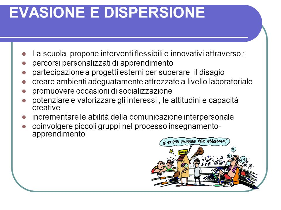 EVASIONE E DISPERSIONE