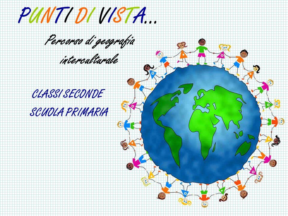 PUNTI DI VISTA… Percorso di geografia interculturale