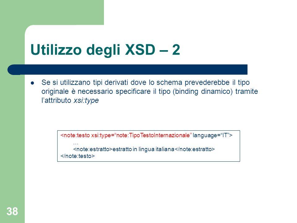 Utilizzo degli XSD – 2