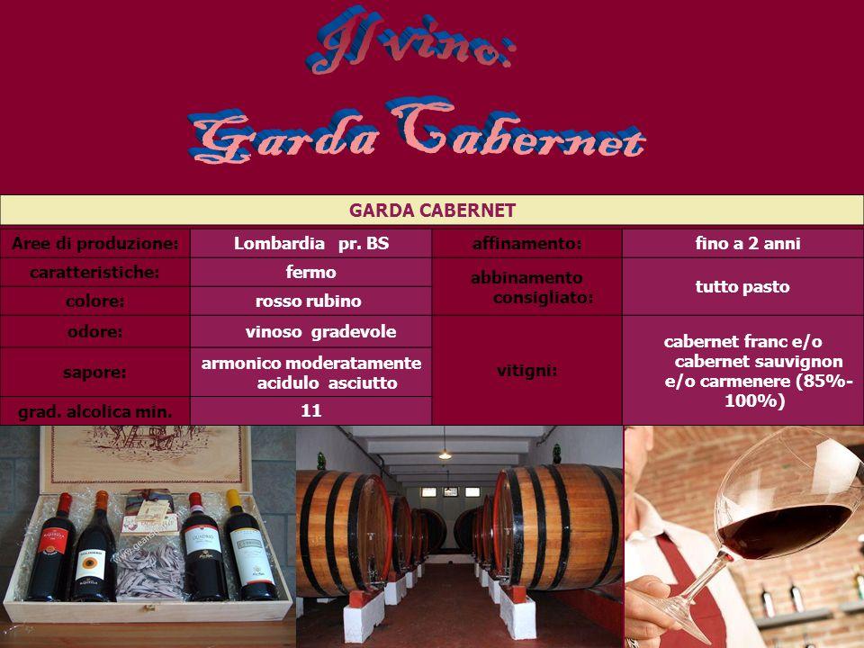 Il vino: Garda Cabernet