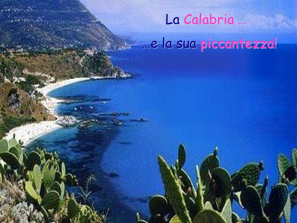 La Calabria … …e la sua piccantezza!