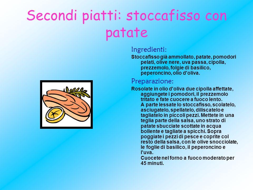 Secondi piatti: stoccafisso con patate