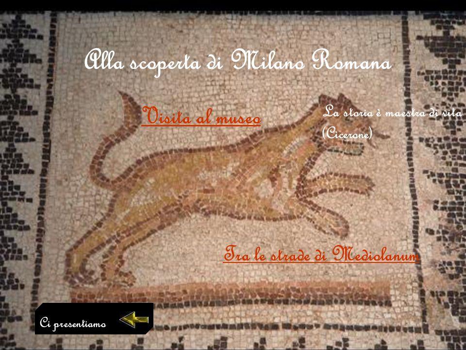 Alla scoperta di Milano Romana