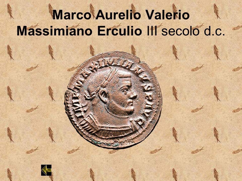 Marco Aurelio Valerio Massimiano Erculio III secolo d.c.