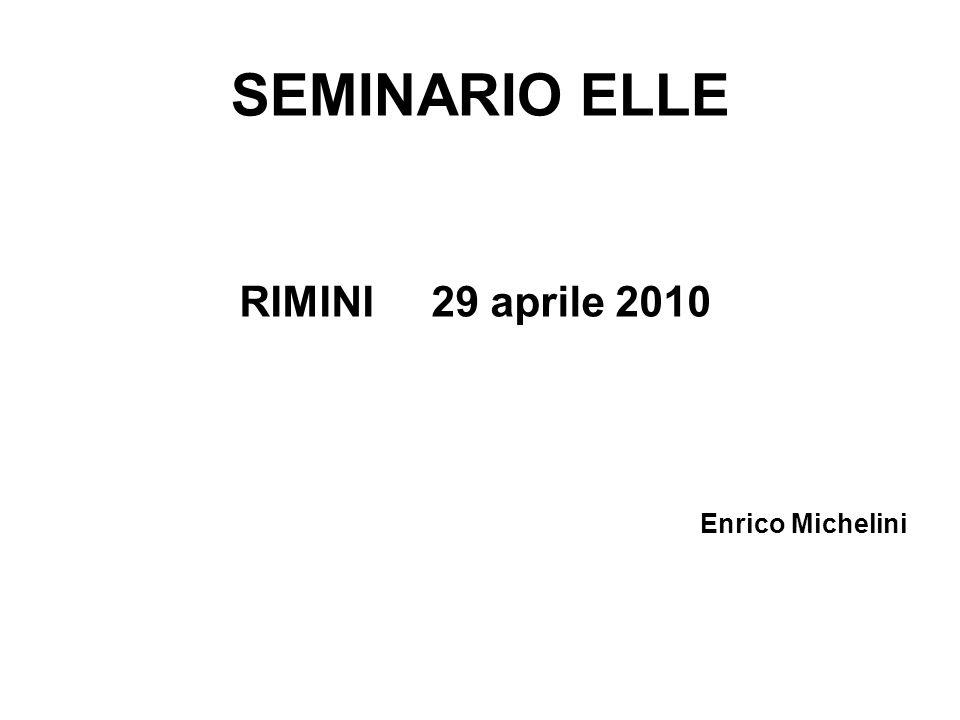 RIMINI 29 aprile 2010 Enrico Michelini