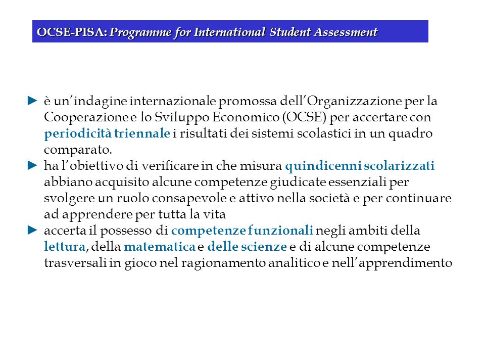 OCSE-PISA: Programme for International Student Assessment