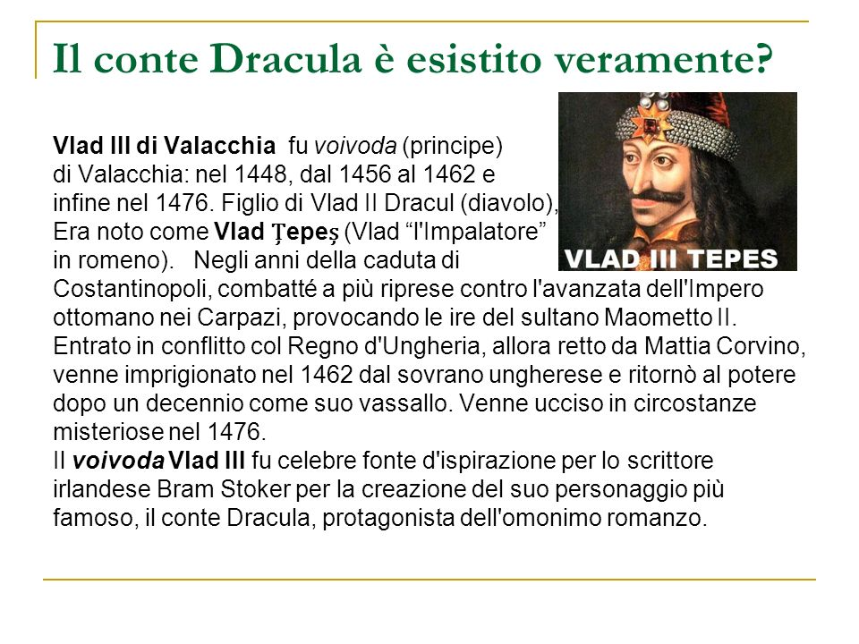 Il conte Dracula è esistito veramente