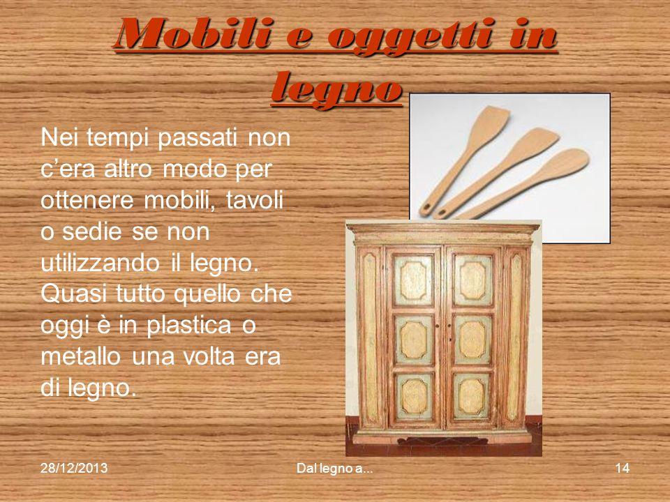 Mobili e oggetti in legno