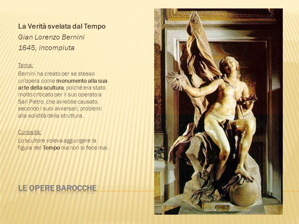 Le opere barocche La Verità svelata dal Tempo Gian Lorenzo Bernini