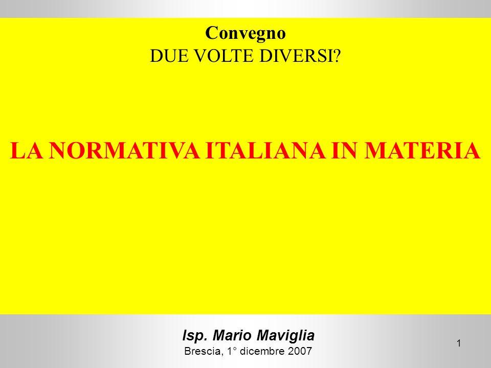 Isp. Mario Maviglia Brescia, 1° dicembre 2007