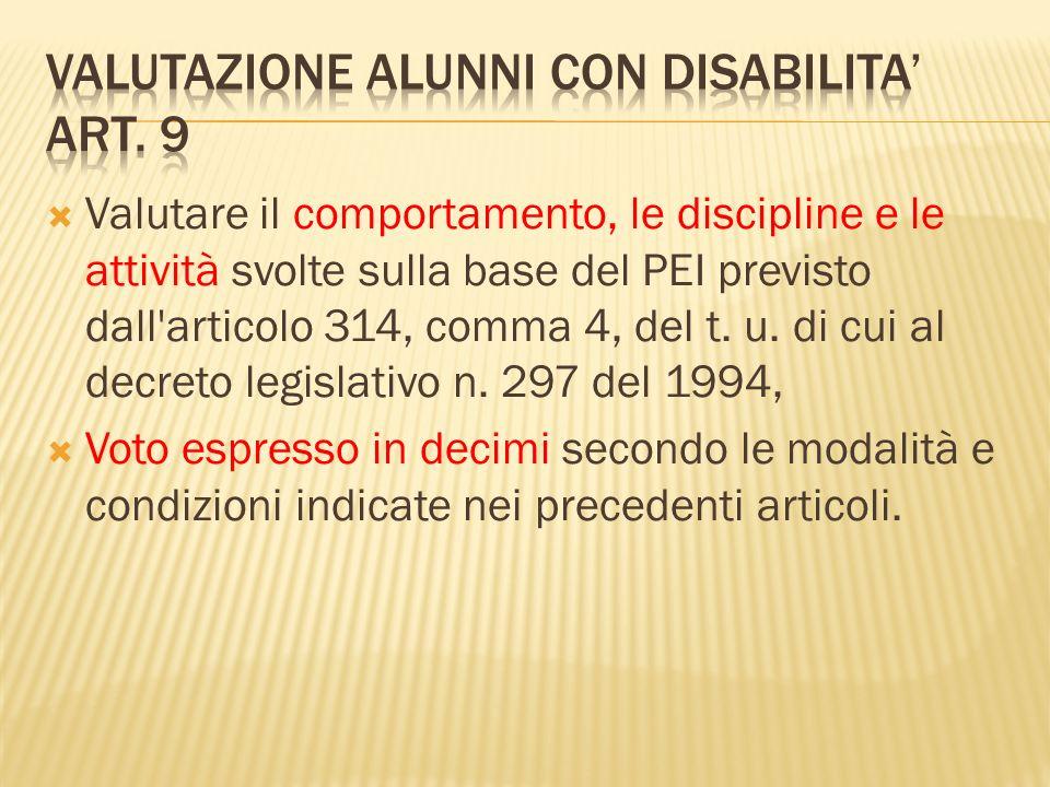VALUTAZIONE ALUNNI CON DISABILITA' ART. 9