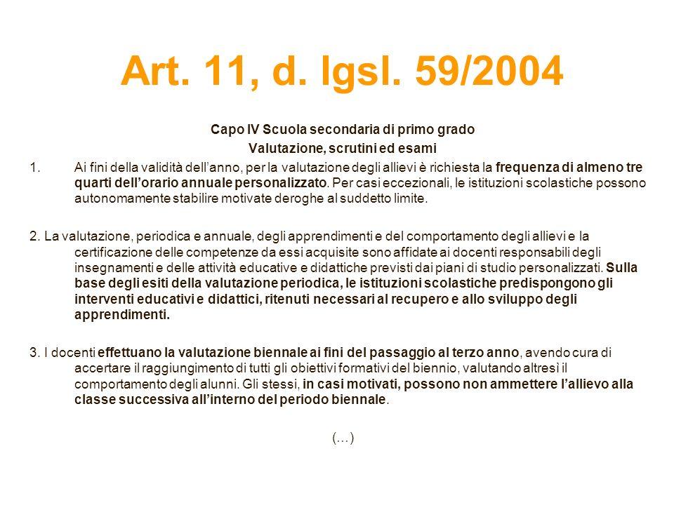 Art. 11, d. lgsl. 59/2004 Capo IV Scuola secondaria di primo grado