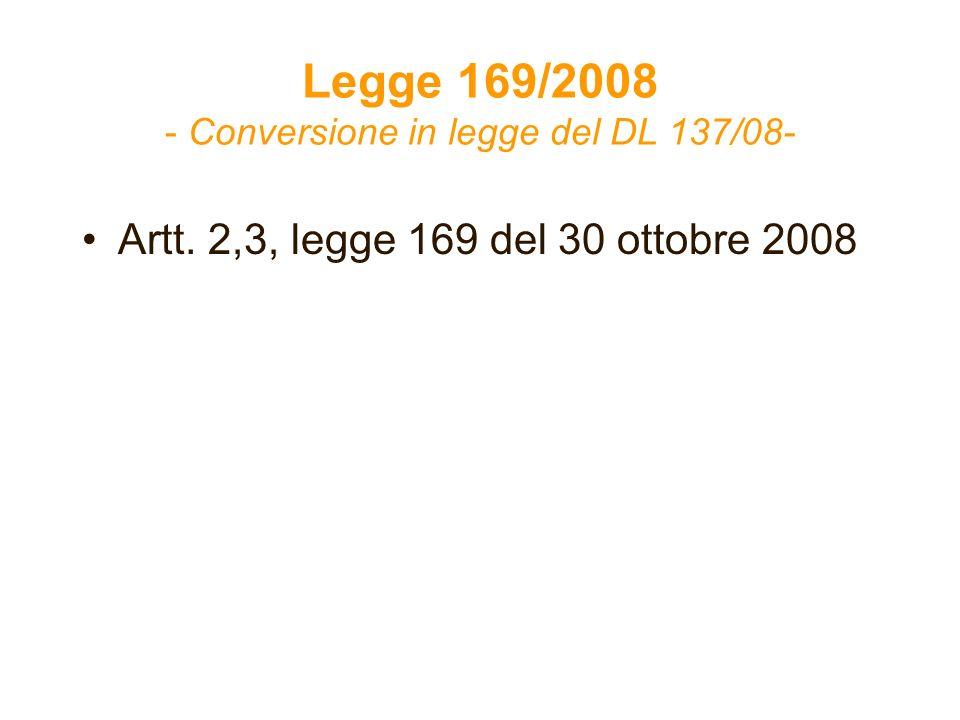 Legge 169/2008 - Conversione in legge del DL 137/08-