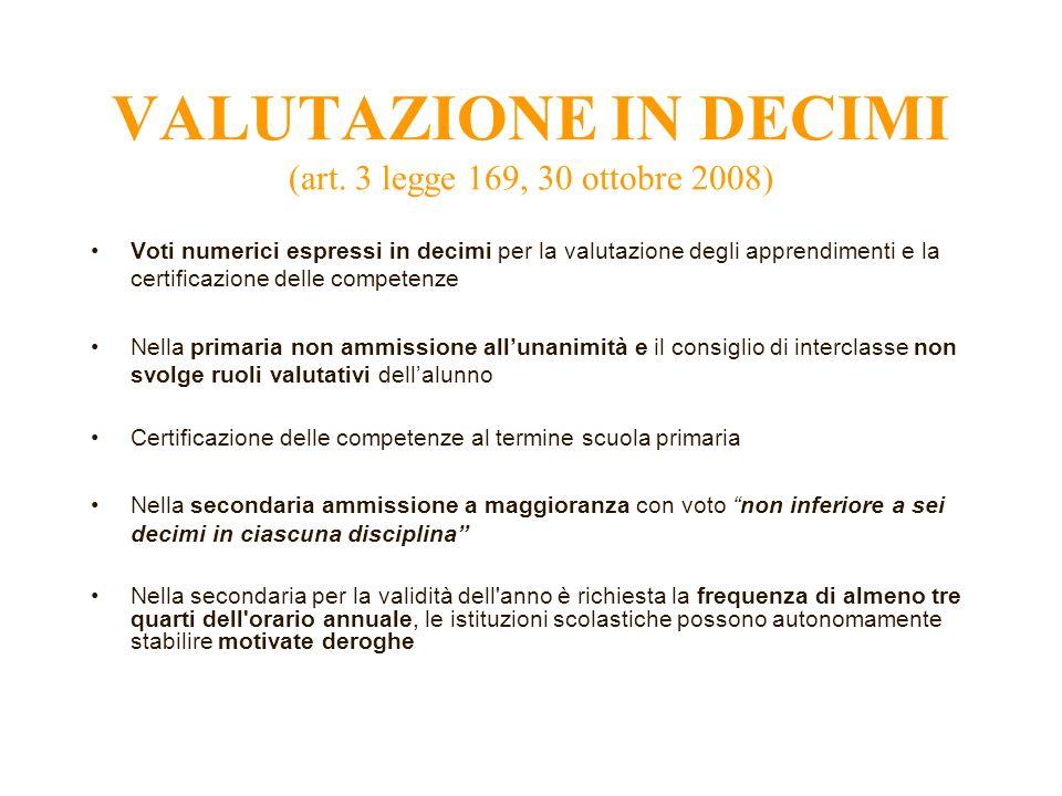 VALUTAZIONE IN DECIMI (art. 3 legge 169, 30 ottobre 2008)