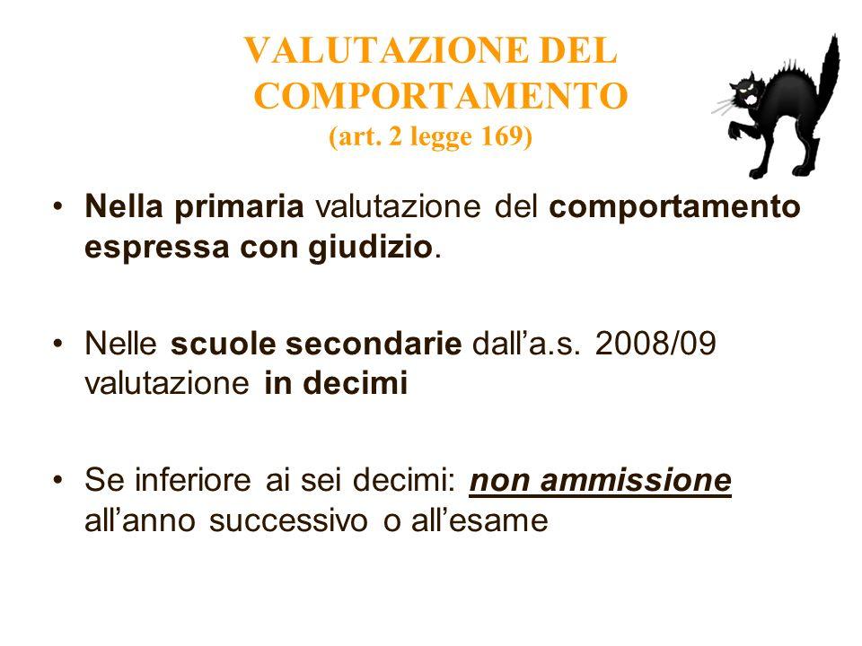 VALUTAZIONE DEL COMPORTAMENTO (art. 2 legge 169)