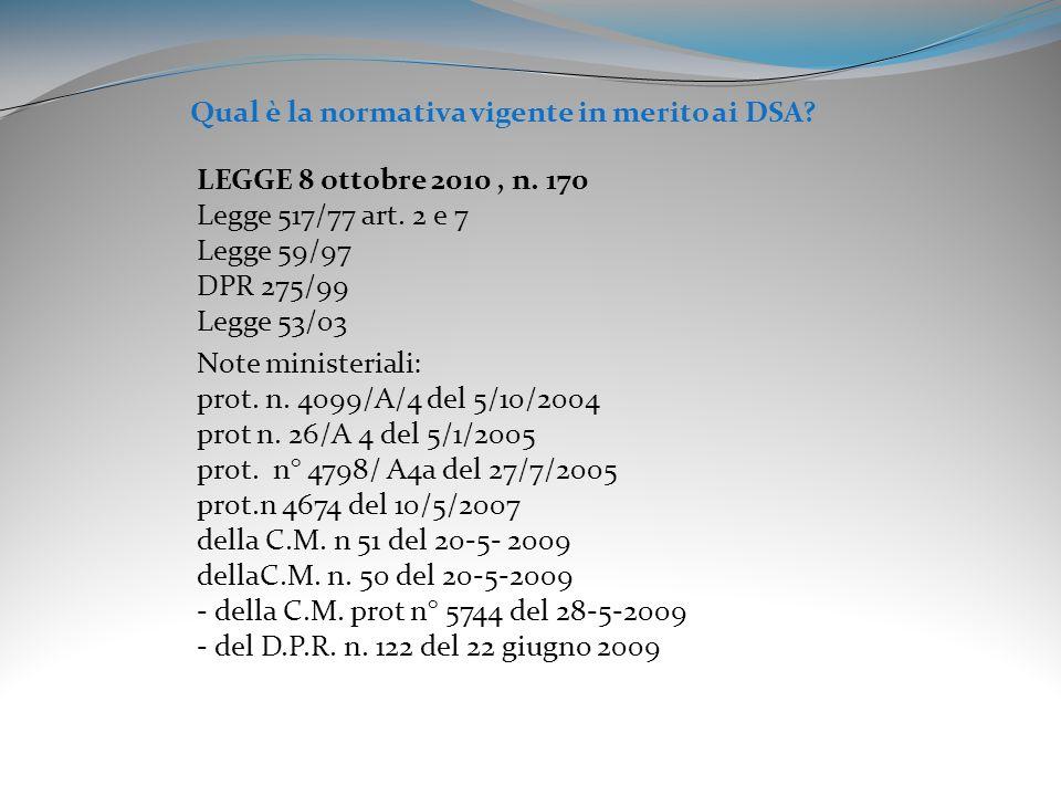 Qual è la normativa vigente in merito ai DSA