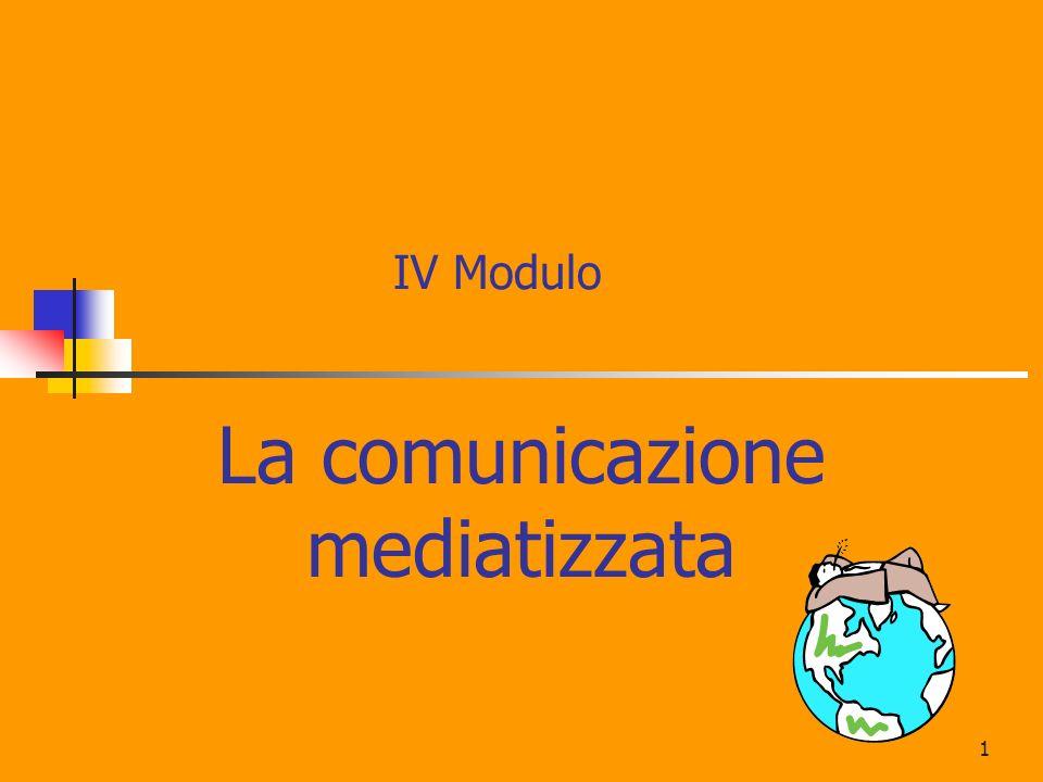 La comunicazione mediatizzata