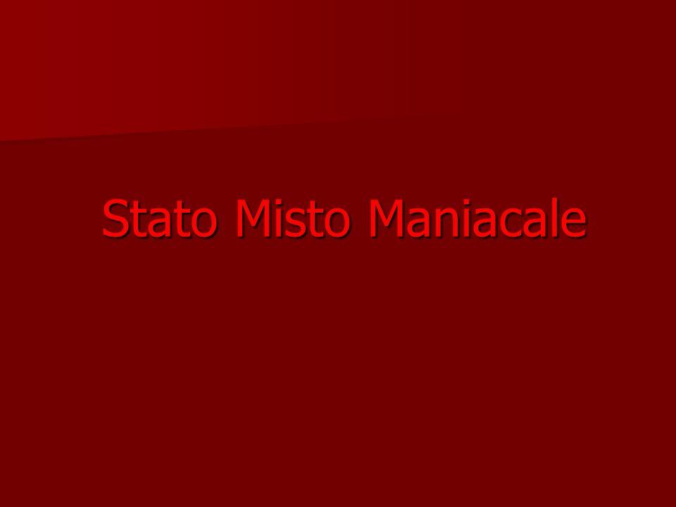 Stato Misto Maniacale
