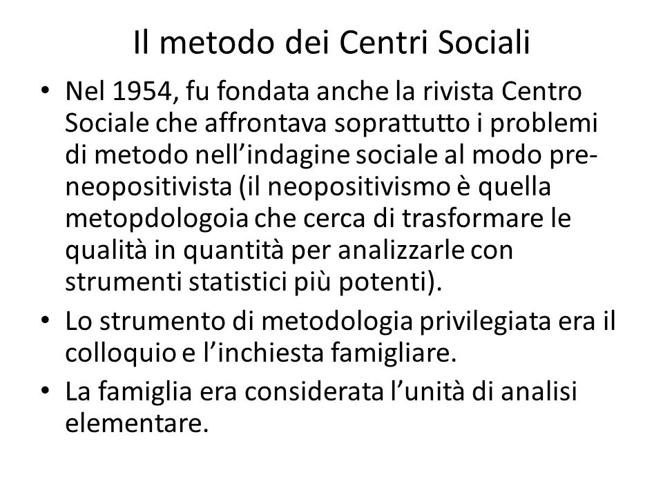 Il metodo dei Centri Sociali
