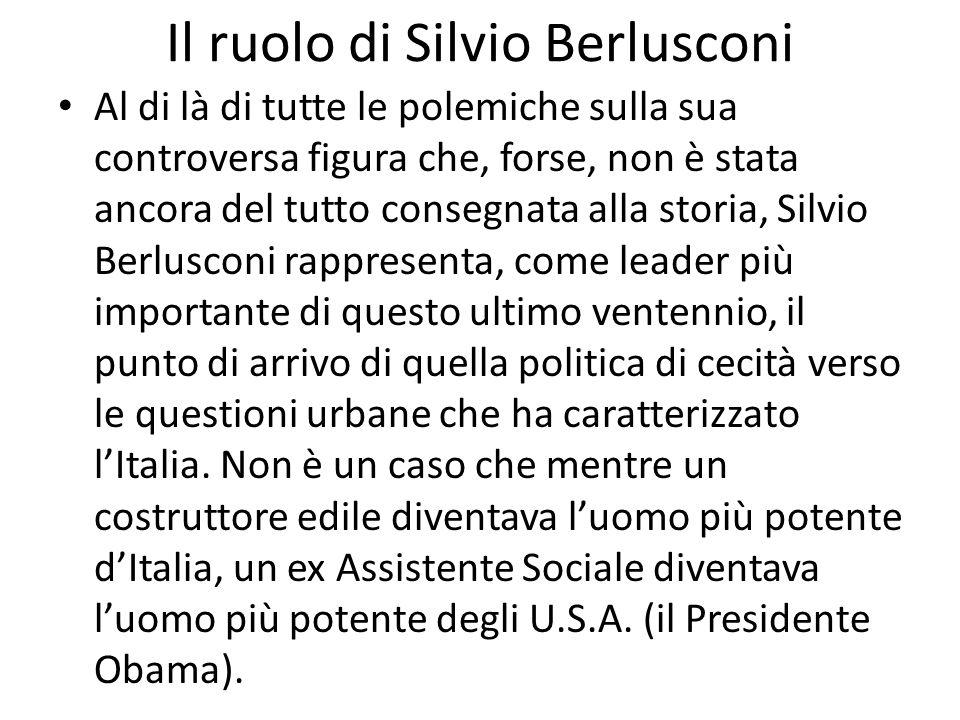 Il ruolo di Silvio Berlusconi