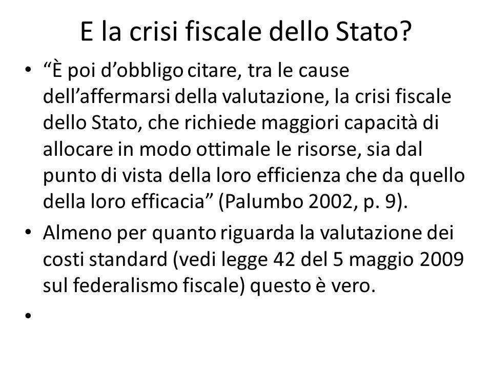 E la crisi fiscale dello Stato