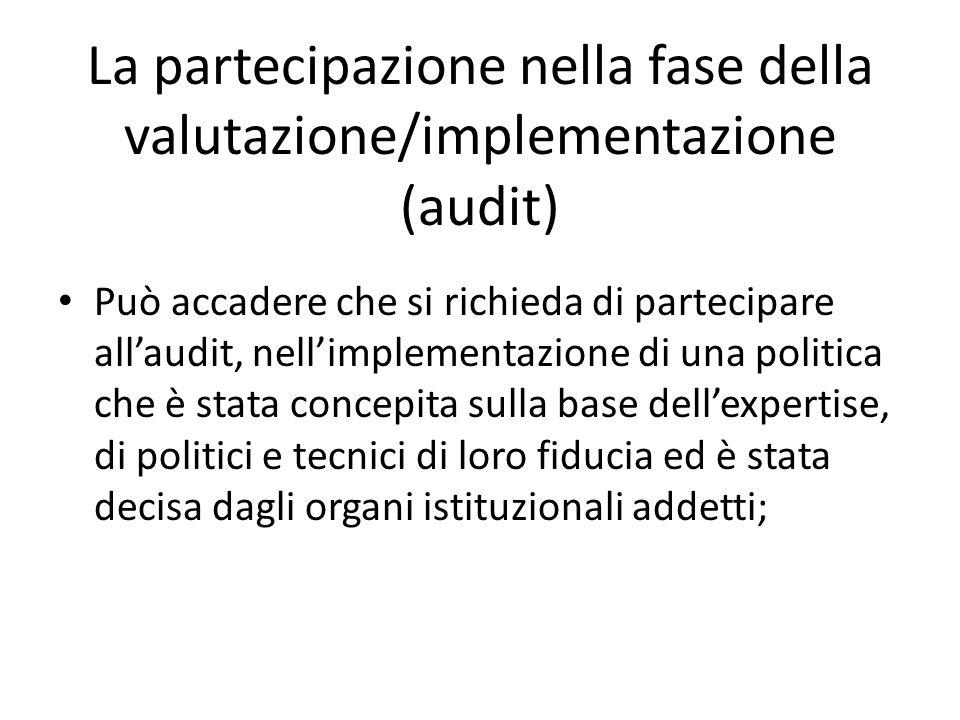 La partecipazione nella fase della valutazione/implementazione (audit)