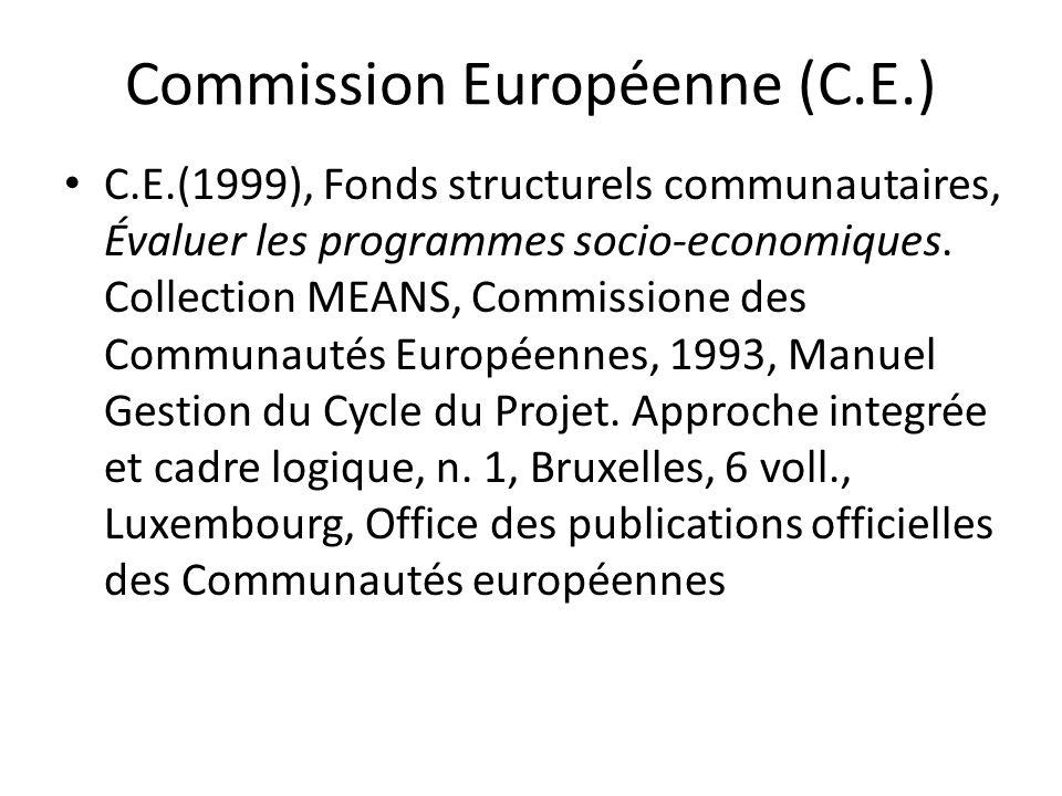Commission Européenne (C.E.)