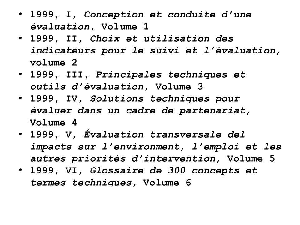 1999, I, Conception et conduite d'une évaluation, Volume 1