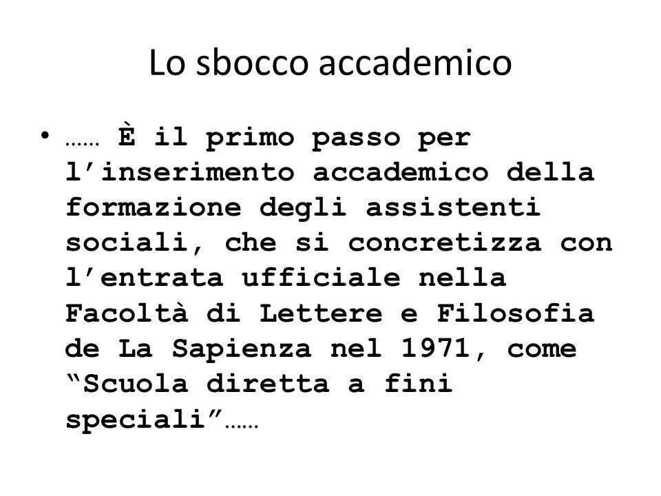 Lo sbocco accademico
