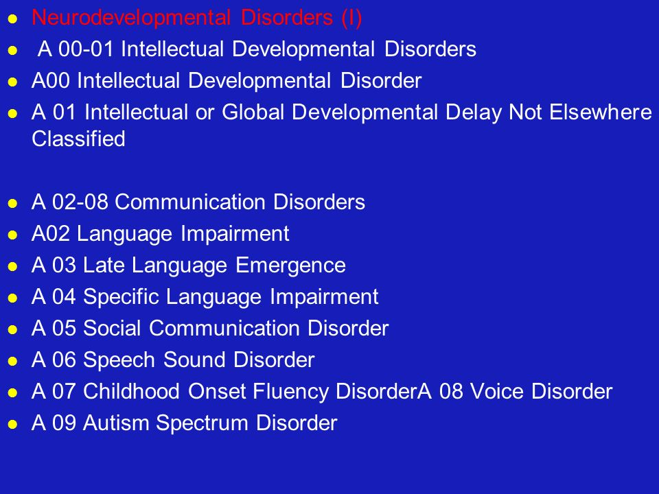 Neurodevelopmental Disorders (I)