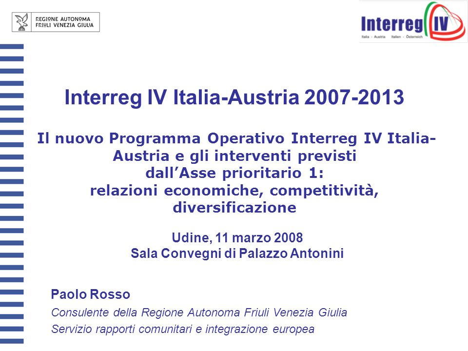 Udine, 11 marzo 2008 Sala Convegni di Palazzo Antonini