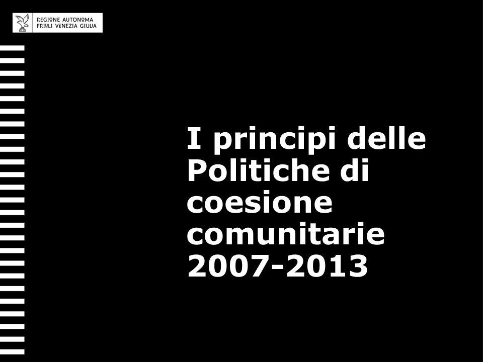 I principi delle Politiche di coesione comunitarie 2007-2013