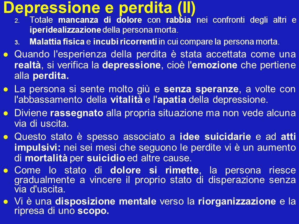 Depressione e perdita (II)